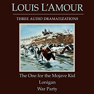 The One for the Mojave Kid - Lonigan - War Party (Dramatized) cover art