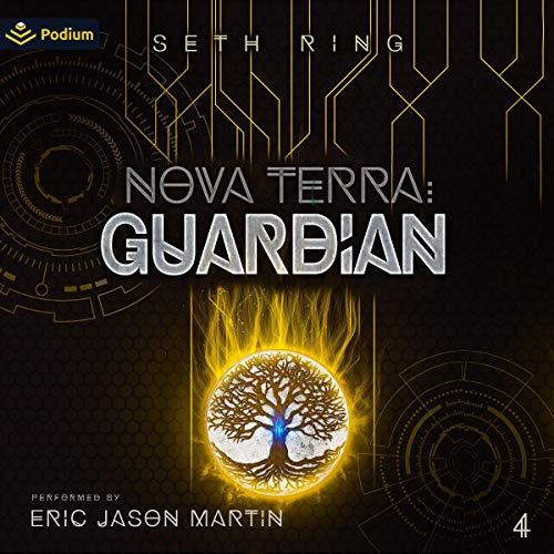 Nova Terra: Guardian Audiobook By Seth Ring cover art