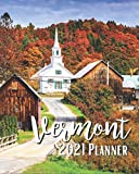 Vermont 2021 Planner: Weekly & Monthly Agenda | January 2021 - December 2021 | Vermont USA Cover Design, Organizer And Calendar, Pretty and Simple
