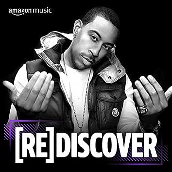REDISCOVER Ludacris