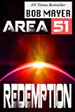 Area 51: Redemption: An Epic Series of History, Aliens, War and the Truth of Mankind