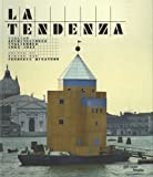 La Tendenza - Architectures italiennes 1965-1985
