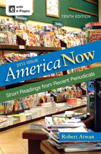 America Now, High School Edition 10th edition by Atwan, Robert (2013) Hardcover