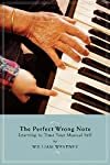 The Perfect Wrong Note: Learning to Trus...