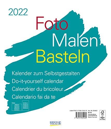 Foto-Malen-Basteln Bastelkalender weiß groß 2022: Fotokalender zum Selbstgestalten. Do-it-yourself Kalender mit festem Fotokarton. Format: 30 x 35 cm