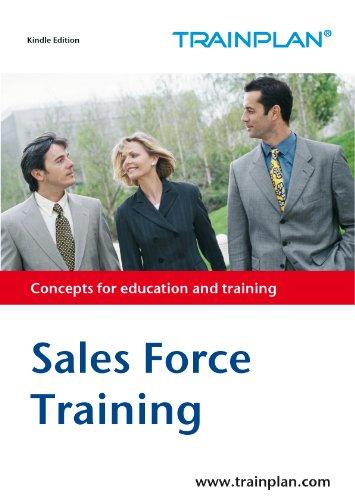 Sales Force Training (TRAINPLAN Book 1)