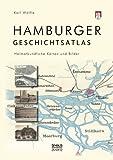 Hamburger Geschichtsatlas: Heimatkundliche Karten und Bilder