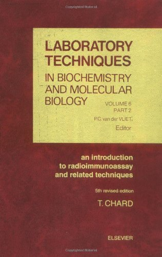 An Introduction to Radioimmunoassay and Related Techniques (ISSN Book 6)