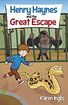 Henry Haynes and the Great Escape by [Karen Inglis, Damir Kundalic]