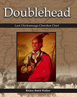 Doublehead - Last Chickamauga Cherokee Chief: Native American Indian in Alabama