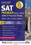 Kaplan SAT Premier 2015-2016: With 8 Practice Tests: Book + Online + DVD + Mobile