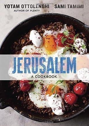 Jerusalem: A Cookbook by Yotam Ottolenghi Sami Tamimi(2012-10-16)
