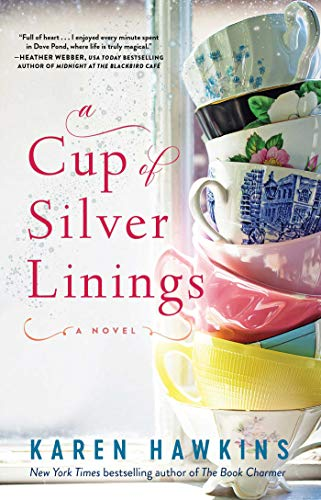 A Cup of Silver Linings (Dove Pond Series Book 2)