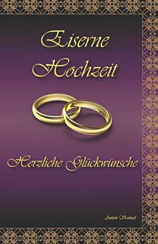 Eiserne Hochzeit: Herzliche Glückwünsche