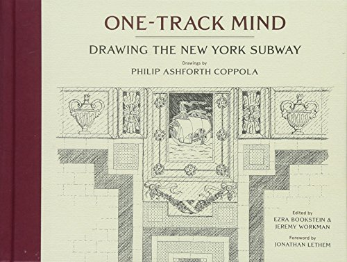 Image of One-Track Mind: Drawing the New York Subway
