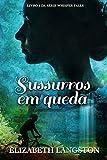 Sussurros em queda (Portuguese Edition)