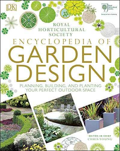 RHS Encyclopedia of Garden Design: Planning, Building and Planting Your Perfect Outdoor Space (English Edition)