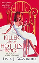 Killer On A Hot Tin Roof: A Delilah Dickinson Literary Tour Mystery (Delilah Dickinson Literary Tour Mysteries)