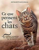 Ce que pensent les chats de Brigitte Rauth-Widmann
