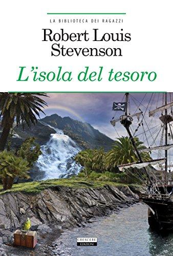 L' isola del tesoro. Ediz. integrale. Con Segnalibro