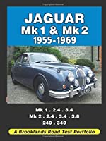 Jaguar Mk 1 and Mk 2 1955-1969 Road Test Portfolio by Unknown(2009-07-01)