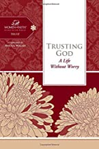 Trusting God: A Life Without Worry