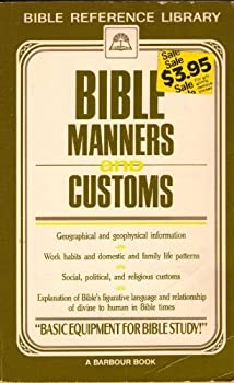 Hardcover Bible Manners and Customs Book