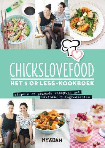Het 5 or less-kookboek: simpele en gezonde recepten met maximaal 5 ingredienten