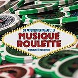 Musique Roulette