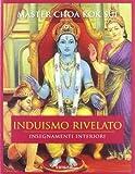 Induismo rivelato. Insegnamenti interiori...