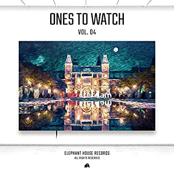 Ones to WatchVOL.4