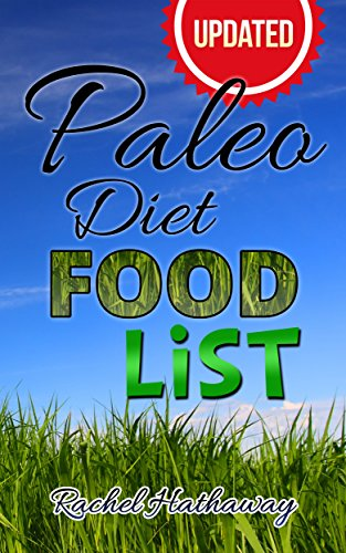 Updated Paleo Diet Food List Book: Plus Paleo Diet Shopping Lists! (Nutrition Series) (English Edition)