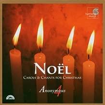 Noël: Carols & Chants for Christmas - Anonymous 4 Set