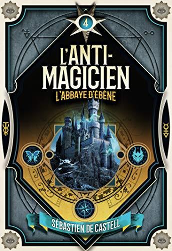 L'Anti-Magicien, 4