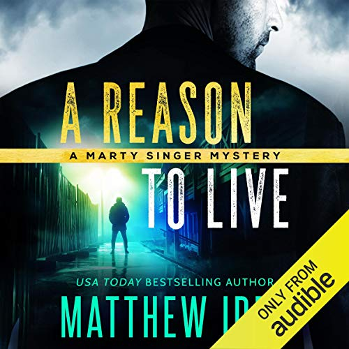 A Reason to Live (Marty Singer Mystery #1) cover art