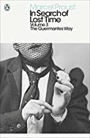 In Search of Lost Time: The Guermantes Way (Penguin Modern Classics Translated Texts)