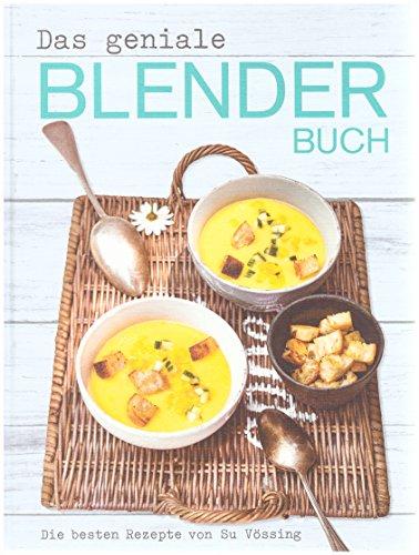 Das geniale Blender Buch ( zb. KitchenAid )