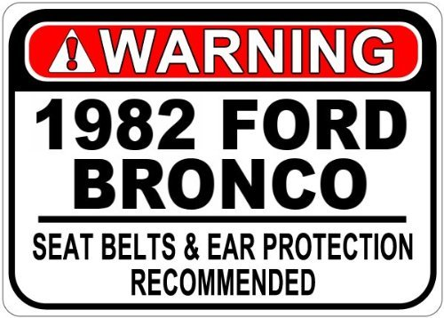 VinMea Personalisierte Parkschilder 1982 82 Ford Bronco Sicherheitsgurt Warnschild aus Aluminium – 30,5 x 40,6 cm