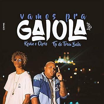 Vamos  pra Gaiola (Versão Light)