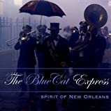 Spirit Of New Orleans by The Blue Cat Express (2005-09-27)