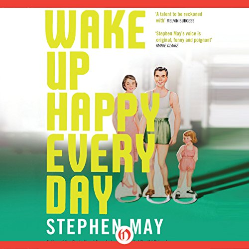 Wake Up Happy Every Day audiobook cover art