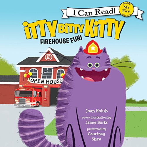Itty Bitty Kitty: Firehouse Fun audiobook cover art