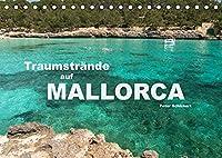 Traumstraende auf Mallorca (Tischkalender 2022 DIN A5 quer): 12 der schoensten Straende Mallorcas in einem Kalender vom Reisefotografen Peter Schickert. (Monatskalender, 14 Seiten )