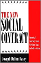The New Social Contract: America's Journey from Welfare State to Police State: America's Journey from a Welfare State to a Police State