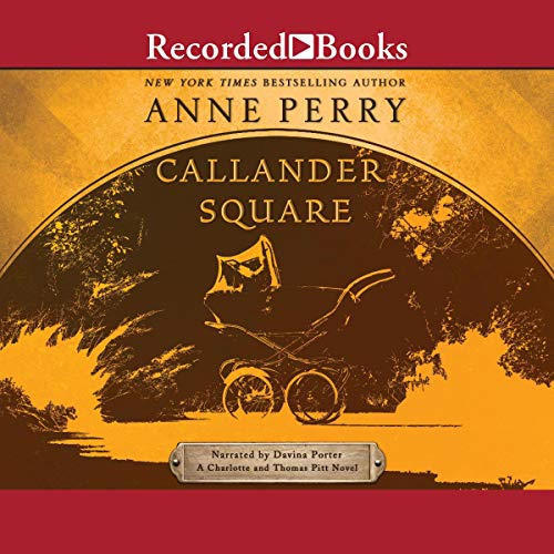 Callander Square Audiobook By Anne Perry cover art