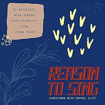 Reason to Sing - Christmas (feat. El Matulessy, Nina Yunken, Faye Risakotta, Sion, Viona Paays)