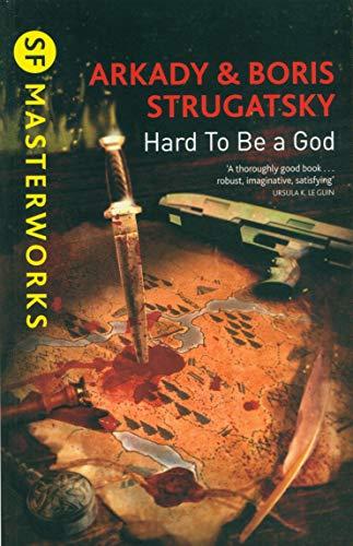 Hard To Be A God: Arkady Strugatsky