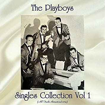 Singles Collection Vol 1 (All Tracks Remastered 2019)