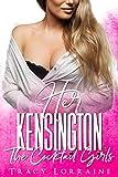Her Kensington: A British Billionaire Romance (The Cocktail Girls Book 2)