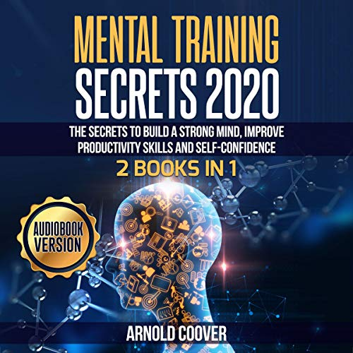 Mental Training Secrets 2020: 2 Books in 1 cover art